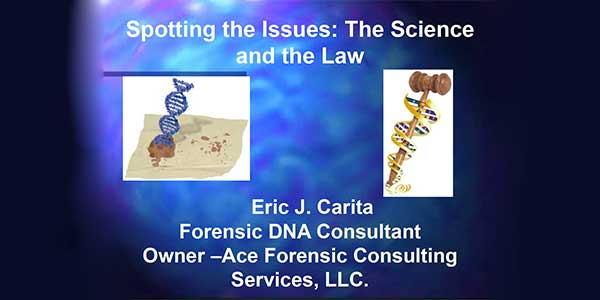 Eric Carita — DNA Issue Spotting, the Science