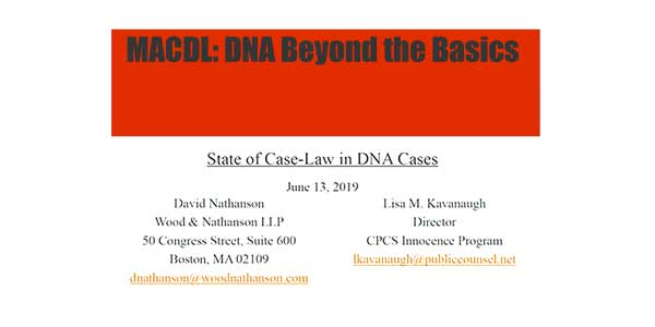 David Nathanson and Laura Kavanaugh — DNA Case Law